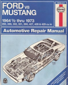 Ford Mustang V8 1964-1973 Automotive Repair Manual - Haynes